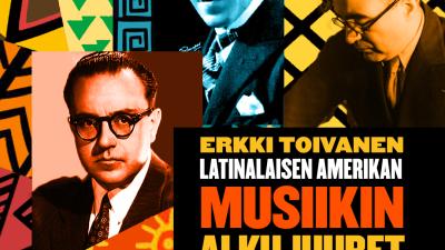 Latinalaisen Amerikan musiikin alkujuuret.