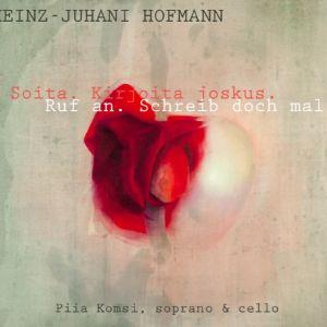 Heinz-Juhani Hofmann / Piia Komsi