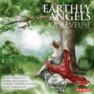 La Reveuse / Earthly Angels