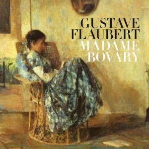 Bokomslaget till den franska klassikern Madame Bovary av Gustave Flaubert. Pärmbilden är en målning som föreställer en ung kvinna som sitter i en korgstol och läser.