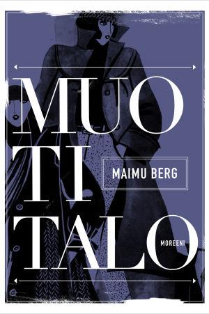 Maimu Bergs bok Muotitalo