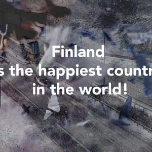"""Teksti """"Finland is the happiest country in the  world"""""""