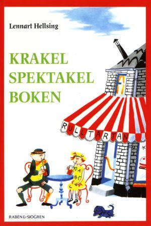 Bokomslaget till barnboken Krakel Spektakel boken av Lennart Hellsing.