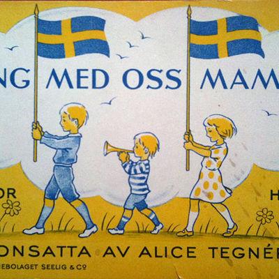 """Framsida till sångboken Alice Tegnér: """"Sjung med oss, mamma"""", del 9"""
