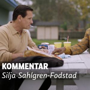 Kommentar av Silja Sahlgren-Fodstad.
