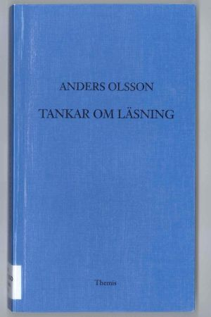 """Pärmen till Anders Olssons bok """"Tankar om läsning""""."""