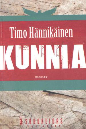 Timo Hännikäinen: Kunnia