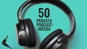 The Atlantic -lehti listasi 50 parasta podcast-hetkeä
