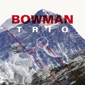 Bowman Trios debutskiva