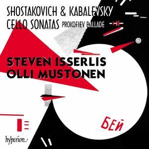 Isserlis & Mustonen / Shotakovitsh & Kabalevski