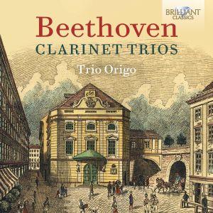 Beethoven Clarinet Trios / Trio Origo