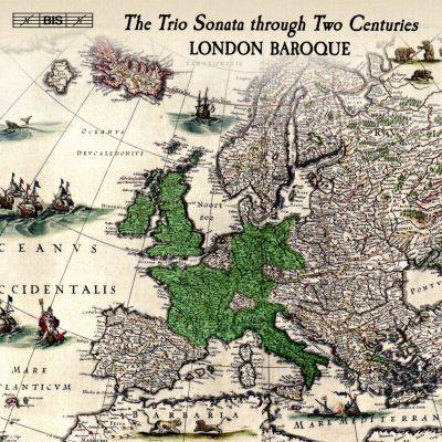 The Trio Sonata through Two Centuries / London Baroque