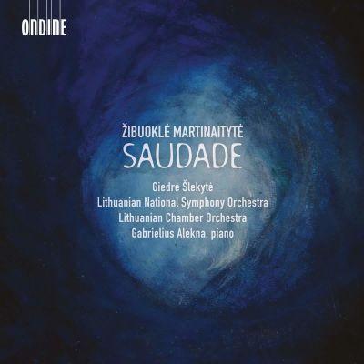 Saudade / Zibuokle Martinaityte