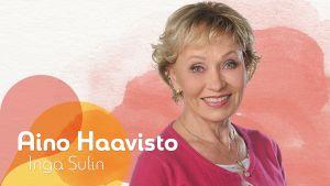 Kuvassa Aino Haavisto (Inga Sulin).