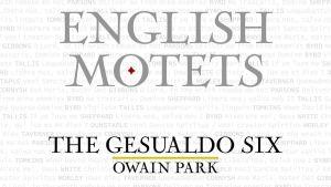 English Motets / The Gesualdo Six