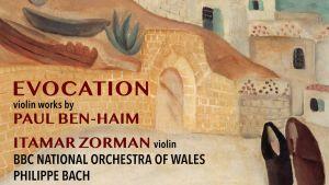 Paul Ben-Haim: Evocation