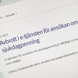 En bild från webben där det står Avbrott i e-tjänsten för ansökan om sjukdagpenning