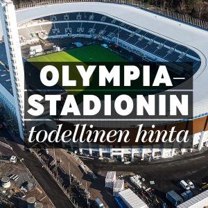 MOT: Olympiastadionin todellinen hinta