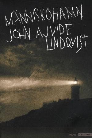 pärmen till John Ajvide Lindqvist Människohamn
