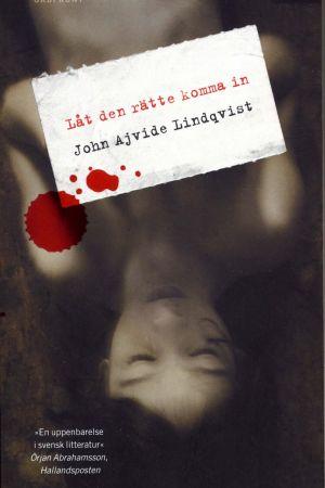 pärmen till John Ajvide Lindqvists Låt den rätte komma in