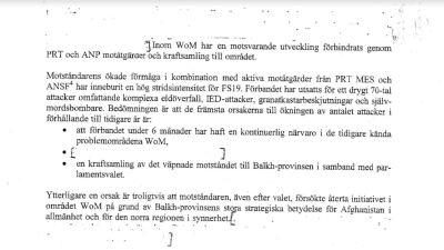 Svenska rapporter beskriver strider svenska förband har utsatts för.