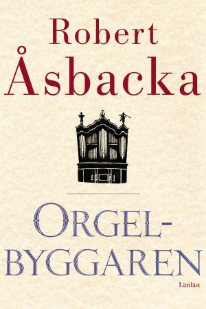 omslaget till den lättlästa versionen av Orgelbyggaren
