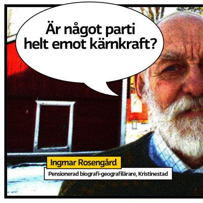 """Ingmar osengård poserar ute på gården på vintern med trähus i bakgrunden. Bilden är serietidningsrastrerad med pratbubbla och texten """"Är något parti helt emot kärnkraft?"""""""