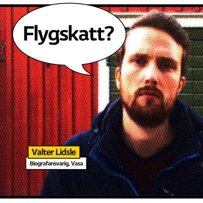 """Valter Lidsle med pratbubbla """"Flygskatt?"""""""