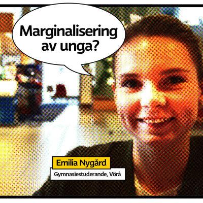 """Gymnasisten Emilia Nygård i serietidningsrastrerad bild med pratbubbla och texten """"Marginalisering av unga?"""""""