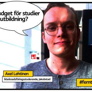 """Marknadsföringsstuderande Axel lehtinen vid Arcada i Jakobstad porträttbild med grafik och pratbubbla med texten """"Budget för studier och utbildning?"""""""