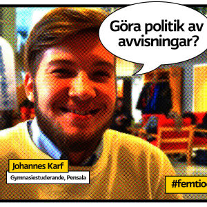 """Gymnasisten Johannes Karf photoshoppad med pratbubbla och texten """"Göra poilitik av avvisningar?"""". Bilden är rastrerad som en serietidningsbild."""