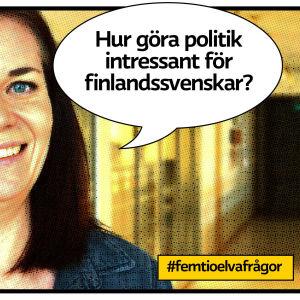 """Läraren Katja Grannas från Vörå i skolkorridor som rastrerad serietidningsbild med pratbubbla och texten """"Hur göra politik intressant för finlandssvenskar?"""""""
