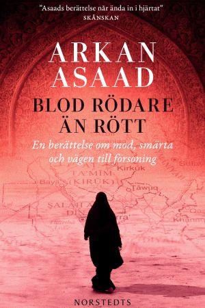 Arkan Asaads bok Blod rödare än rött