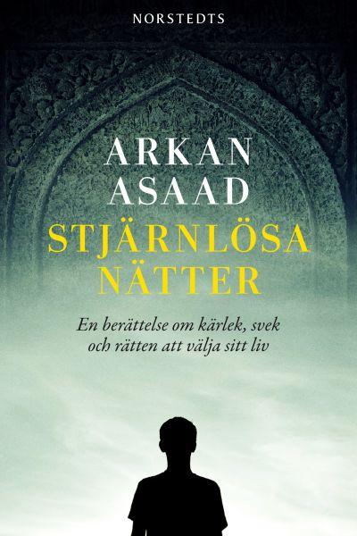 Arkan Asaads bok Stjärnlösa nätter