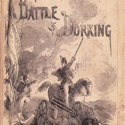 George Tomkyns Chesneys The Battle of Dorking (1871)