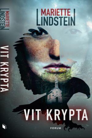 Detalj ur pärmen till Mariette Lindsteins thriller Vit krypta. Forum bokförlag 2018.