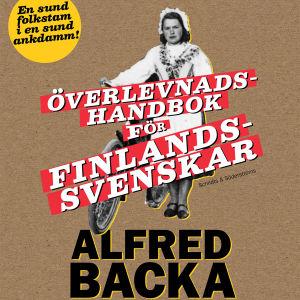 Överlevnadshansbok för finlandssvenskar av Alfred Backa.