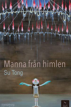 """Pärmbild till Su Tongs novell """"Mann från himlen"""""""