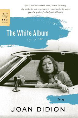 """Pämrbild till Joan Didions essäsamling """"White Album""""."""