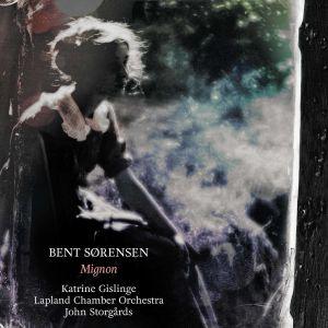 Bent Sörensen / Mignon