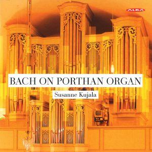 Bach on Porthan Organ / Kujala