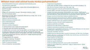 En sida text med svar på finska och svenska på en fråga i Hangös framtidsenkät som låg ute på nätet i början av 2021. Det är svar på frågan: Vilka andra saker kunde beskriva Hangö när staden är som bäst?
