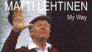 Matti Lehtinen / My Way