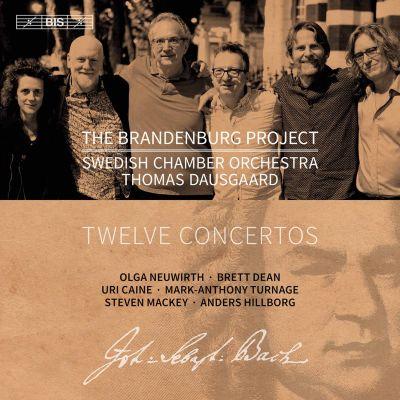 The Brandenburg Project / Swedish Chamber Orchestra & Thomas Dausgaard