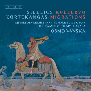 Sibelius & Kortekangas / Vänskä