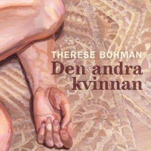 """Therese Bohman pärmbild till """"Den andra kvinnan"""""""