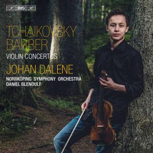 Johan Dalene: Tshaikovski & Barber