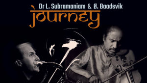 Journey / Subramaniam & Baadsvik