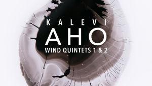 Kalevi Aho / Wind Quintets