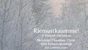 Riemuitkaamme / Helsingin kamarikuoro